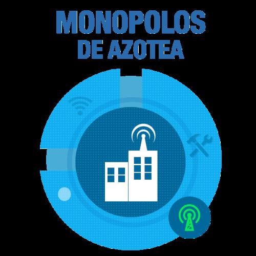 Monopolos de Azotea