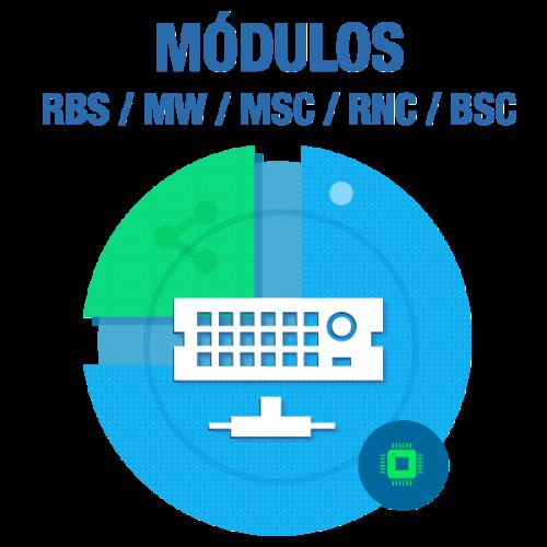 Módulos de RBS / MW / MSC / RNS / BSC